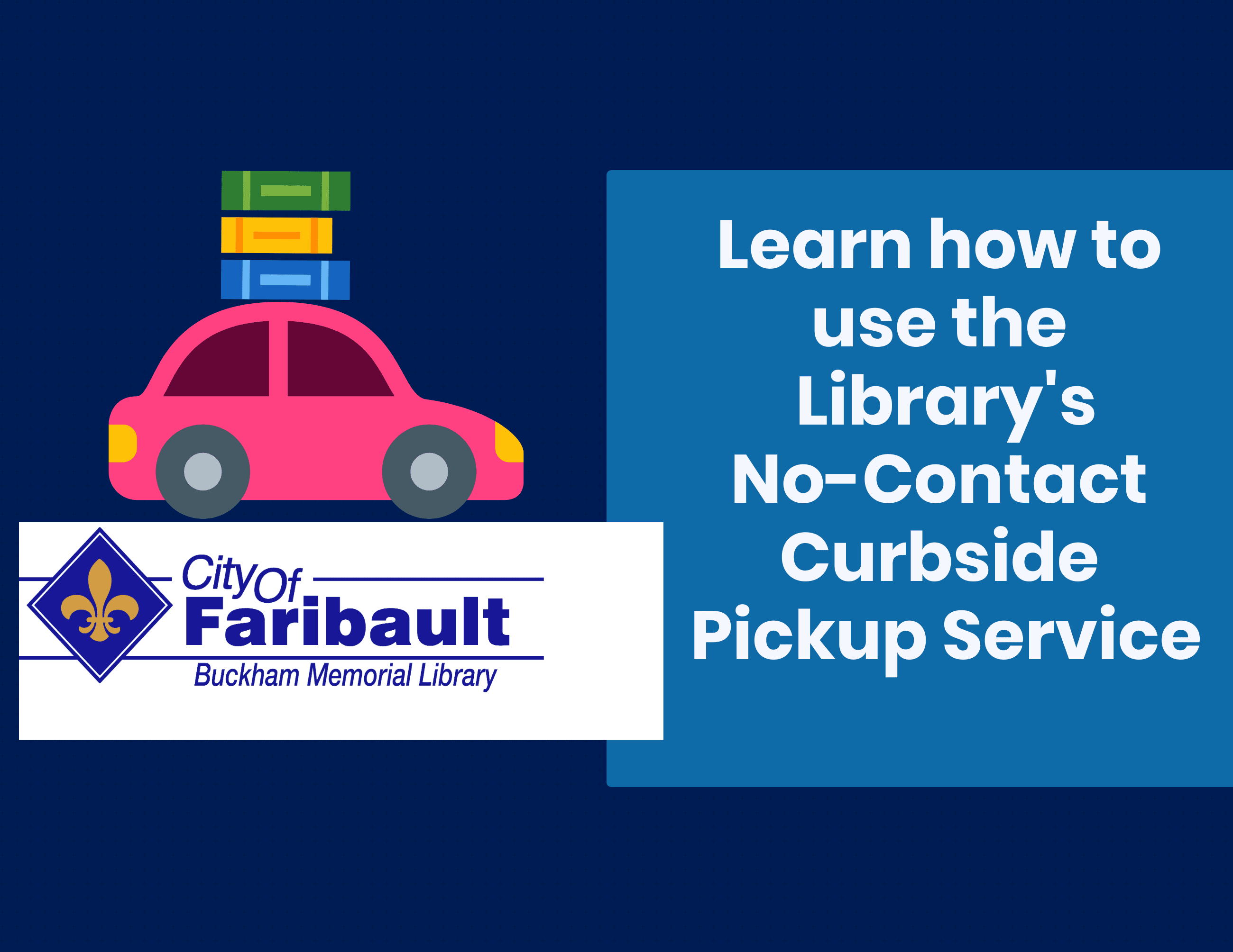 Learn how to use  no contact curbside pick up service
